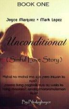 Unconditional (sinful love) by Bhabyjhayce