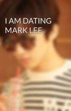 I AM DATING MARK LEE by Asiy0khan