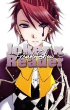 Black Butler: Joker X Reader Circus Freaks by XXILoveAnime123