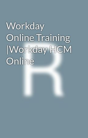 Workday Online Training |Workday HCM Online by RainbowHR2018