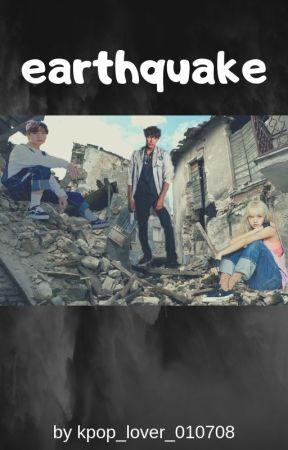Earthquake by kpop_lover_010708
