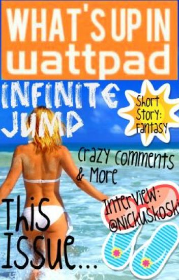 What's Up In Wattpad® Issue #006
