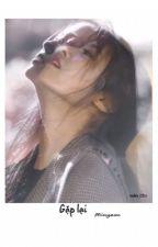[Minyeon] Gặp lại  by sophia_123xx