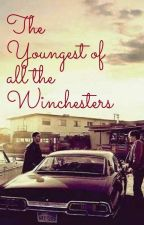 The Youngest of all the Winchesters by AllisonWadsworth
