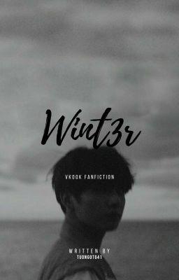 Đọc truyện [VKook] Wint3r