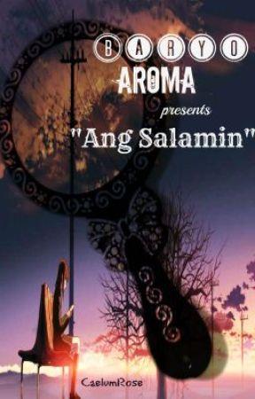 Baryo Aroma: ANG SALAMIN by CaelumRose