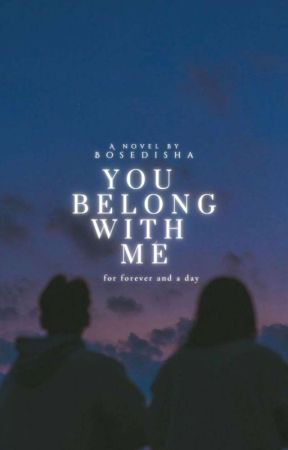 ©You Belong To Me   Completed by Bosedisha