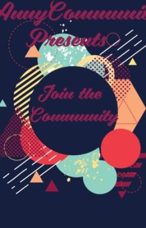 Join the community  by Annycommunity