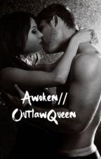 Awoken//OutlawQueen  by lanasparilla