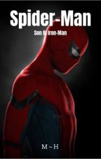 Spider-Man: Son Of Iron-Man  by fanficwriter835