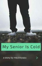 Senior Cold by MauLidyaUtami8