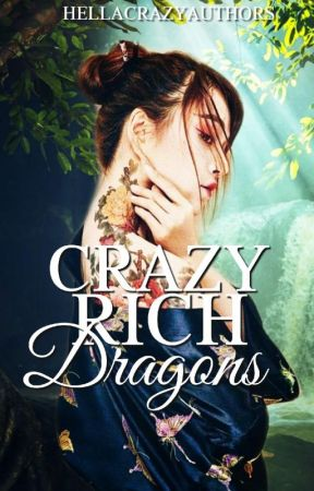 Crazy Rich Dragons| #tga2019 by HellaCrazyAuthors