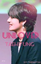 Unloved   Taehyung by TaeismyTae