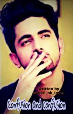 Confusion and confusion  by avneil_nk_lover