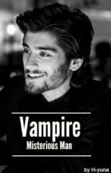Vampire - Mysterious Man➡Z.M✅