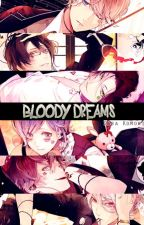 Bloody Dreams [Diabolik Lovers #1] by SaraKomori