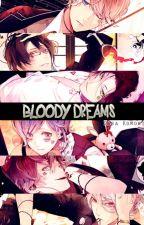 Bloody Dreams [Diabolik Lovers #1] by SaraKomori