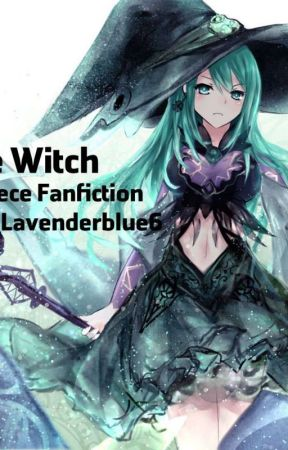 The Witch x One piece Characters by Lavenderblue6