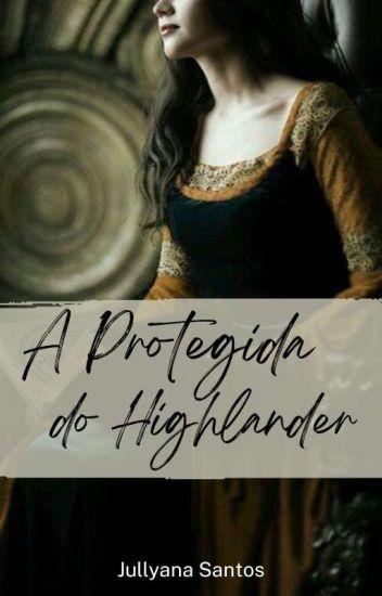 A Protegida do Highlander