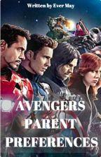 Avengers Parent Preferences by EverMaymarvel