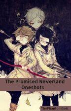 The Promised Neverland Oneshots by ThePhantomBois