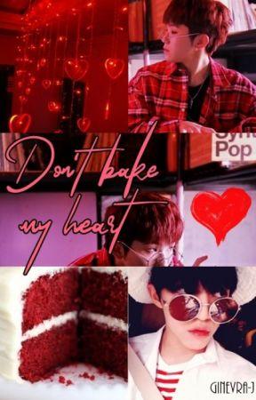 Don't bake my heart. [Jicheol] by Ginevra-J