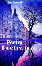Poetry, Poetry, Poetry by SouthernGal7