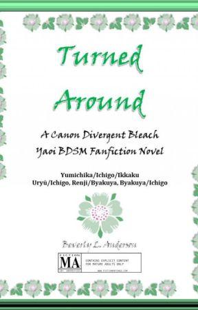 [Bleach] Turned Around [Yumichika/Ichigo/Ikkaku] by phoenixreal