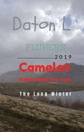 Camelot Dimension 360, The Long Winter by DatonFluker