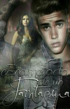 Enamorada de un fantasma ( Justin Bieber & Tú) by andreaunicorn