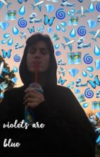 violets are blue//chase hudson((HIATUS)) by xholland