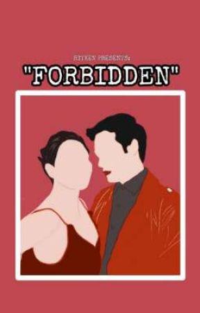 """RITKEN PRESENTS: """"FORBIDDEN"""" by kweenlheng"""