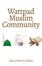 Wattpad Muslim Community by WattMuslimCommunity