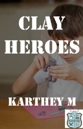 Clay Heroes by KartheyM