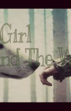 The Girl and The Wolf (Colton Haynes FF)    |ON HOLD| by -Directioner-