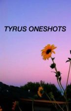 tyrus oneshots  by shipsandglitter