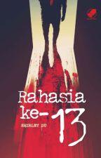 RAHASIA KE-13 (Sudah diterbitkan oleh Bhuana Ilmu Populer) by shirleyduassa