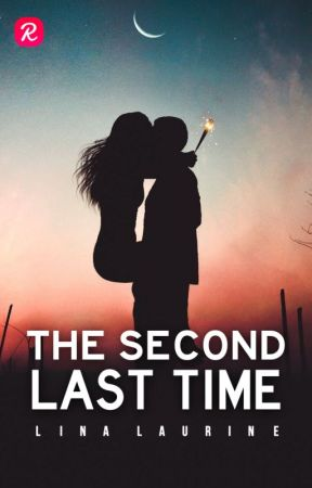 The Second Last Time by linalaurine