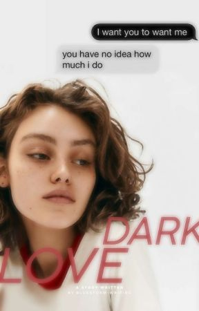 Dark Love (Tome 1) by world_of_dream