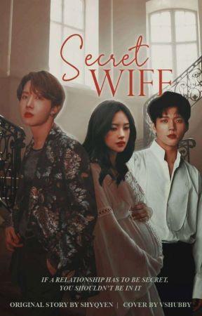SECRET WIFE (Coming Soon) by Shyqyen