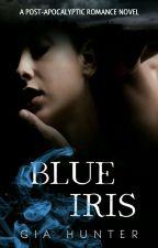 BLUE IRIS ✔ by giahunter21