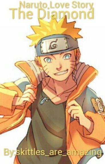 The Diamond  [Naruto Love Story]