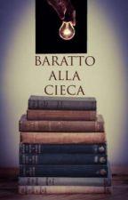 Baratto alla Cieca by RedMoonHead