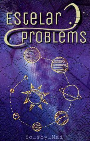 🌌Información ''Estelar Problems''🌌 by Mart_is_my_planet