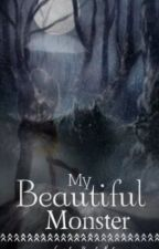 My Beautiful Monster <>He Haunts Me In My Sleep<> by lyds2014