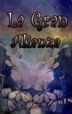 """""""La Gran Alianza"""" (Rpg History) by AndrewZen18"""