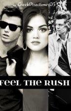 Feel the Rush (greek) by GreekDirectioner05