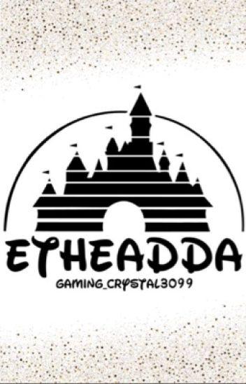 Etheadda (ShredSquad/Newscapecrew Fanfic)
