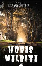 Horas Malditas by Liyuna12345