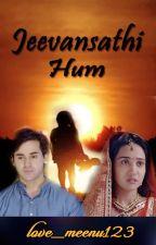 Samaina Story : Jeevansathi Hum (On Hold) by love_meenu123
